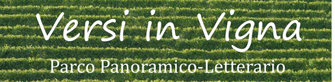 Versi in Vigna - Parco Panoramico-Letterario